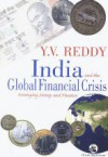 India And The Global Financial Crisis - Y.V. Reddy