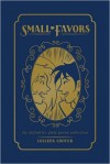 Small Favors: The Definitive Collection - Colleen Coover