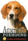 American Foxhound: A Complete and Reliable Handbook - Robert Smith