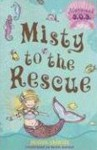 Misty to the Rescue: Mermaid S.O.S. #1 (Mermaid S.O.S.) - Gillian Shields, Helen Turner