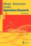 Operations Research: Eine Einführung (Springer Lehrbuch) (German Edition) - Theodor Ellinger, Rainer Leisten, Günter Beuermann