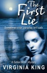 The First Lie: A Selkie Moon Mystery (Selkie Moon Mystery Series) (Volume 1) - Virginia King