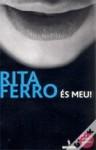 És Meu! - Rita Ferro
