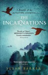 The Incarnations - Susan Barker