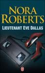 Lieutenant Eve Dallas (Lieutenant Eve Dallas, #1) - J.D. Robb