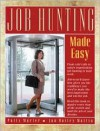 Job Hunting Made Easy - Jan Bailey Mattia