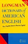 Longman Dictionary of American English: A Dictionary for Learners of English - Addison Wesley Longman, Della Summers, Adam Gadsby, Wendalyn Nichols, Len Shalansky, Jenny Fleet, Carolyn Viola John