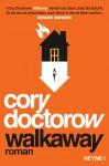 Walkaway - Cory Doctorow