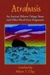 Atrahasis: An Ancient Hebrew Deluge Story - Ipiq-Aya, Paul Tice, Albert T. Clay