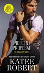 An Indecent Proposal (The O'Malleys) - Katee Robert