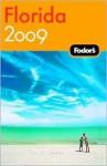 Fodor's Florida 2009 (Fodor's Florida) - Eric B. Wechter, Paul Eisenberg, David Lindroth