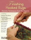 The Finished Edge: Step-By-Step Lessons from Expert Rug Hookers - Rug Hooking Magazine