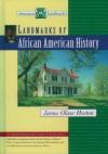 Landmarks of African American History - James Oliver Horton