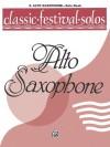 Classic Festival Solos (E-Flat Alto Saxophone), Vol 1: Solo Book - Alfred Publishing Company Inc.