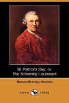 St. Patrick's Day; Or, the Scheming Lieutenant (Dodo Press) - Richard Brinsley Sheridan