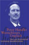 Wunschloses Unglück. (Lernmaterialien) - Peter Handke, Hans Höller