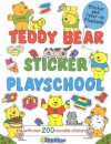 Teddy Bear Sticker Playschool: With Over 200 Reusable Stickers - Jenny Tulip