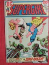 Supergirl, Vol. 1 #9: The Super-Amazon (Volume 1) - Cary Bates, Robert Kanigher, Artie Saaf, Vince Colletta, Dick Giordano, Bob Oksner