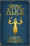 Alice - Joseph Delaney