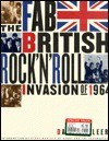 The Fab British Rock'n'roll Invasion of 1964 - Dave McAleer