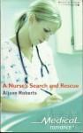 A Nurse's Search And Rescue - Alison Roberts