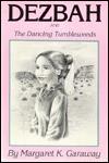 Dezbah & the Dancing Tumbleweeds - Treasure Chest Books