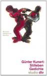 Stilleben: Gedichte - Günter Kunert