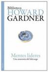 Mentes lideres / Leading Minds (Spanish Edition) - Howard Gardner