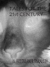 Tales for the 21st Century - W. Freedreamer Tinkanesh