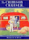 The Crimson Cruiser - Mildred A. Wirt