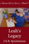 Leah's Legacy - J.E.B. Spredemann