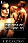 The Best of Both Worlds - Hk Carlton