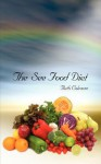 The See Food Diet - Ruth Coleman