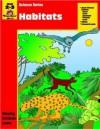 Habitats: Grade 2-3 - Jo Ellen Moore, Don Robison, Evan-Moor Educational Publishing