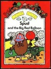 Spud And The Big Red Balloon - Giles Reed