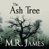 The Ash Tree - M. R. James, David Suchet, Audible Studios