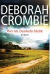 Wer im Dunkeln bleibt: Roman - Deborah Crombie, Andreas Jäger