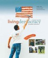 Living Democracy, 2010 Update, Alternate Edition - Daniel M. Shea, Joanne Connor Green, Christopher E. Smith