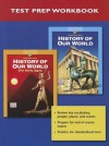 History of Our World Test Prep Workbook - Prentice Hall Publishing, Heidi Hayes Jacobs, Michal L. LeVasseur