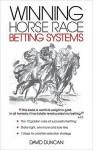 Winning Horse Race Betting Systems - David Duncan