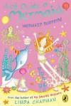 Not Quite a Mermaid: Mermaid Surprise - Linda Chapman