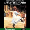 Anne of Green Gables - Lucy Maud Montgomery, Shelly Frasier