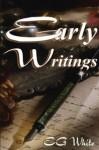 Early Writings - Ellen G. White