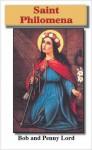 Saint Philomena - Bob Lord, Penny Lord