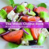 The Welsh Cheese Book - Angela Gray