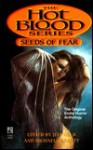 Seeds of Fear - Jeff Gelb, Michael Garrett, Brinke Stevens, Ronald Kelly
