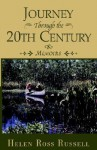 Journey Through the 20th Century - Helen Russell