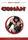 Clásicos del Comic: Conan (Clásicos del Cómic #12) - Roy Thomas, Barry Windsor-Smith, Robert E. Howard, John Buscema, Alfredo Alcala, Roland Green, Claudio Castellini