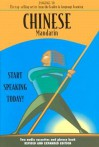 Chinese Mandarin: Start Speaking Today! (Language 30) - Language 30