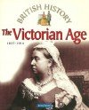 The Victorian Age: 1837—1914 - James Harrison
